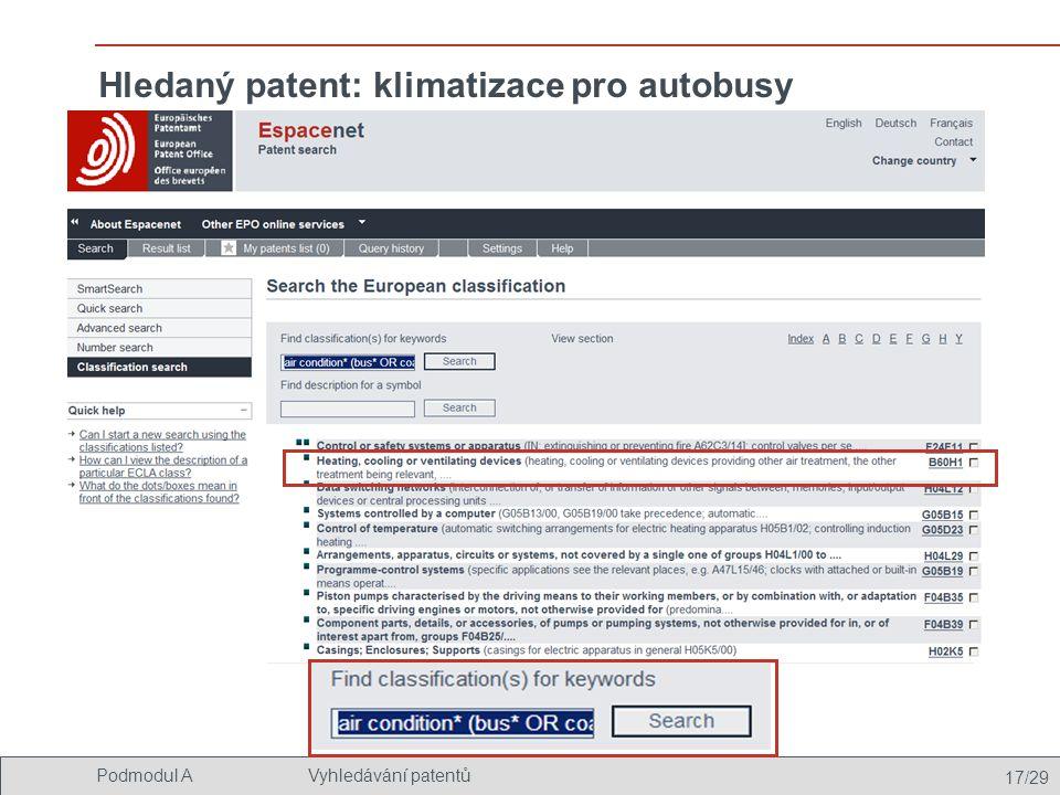 17/29 Podmodul AVyhledávání patentů Hledaný patent: klimatizace pro autobusy
