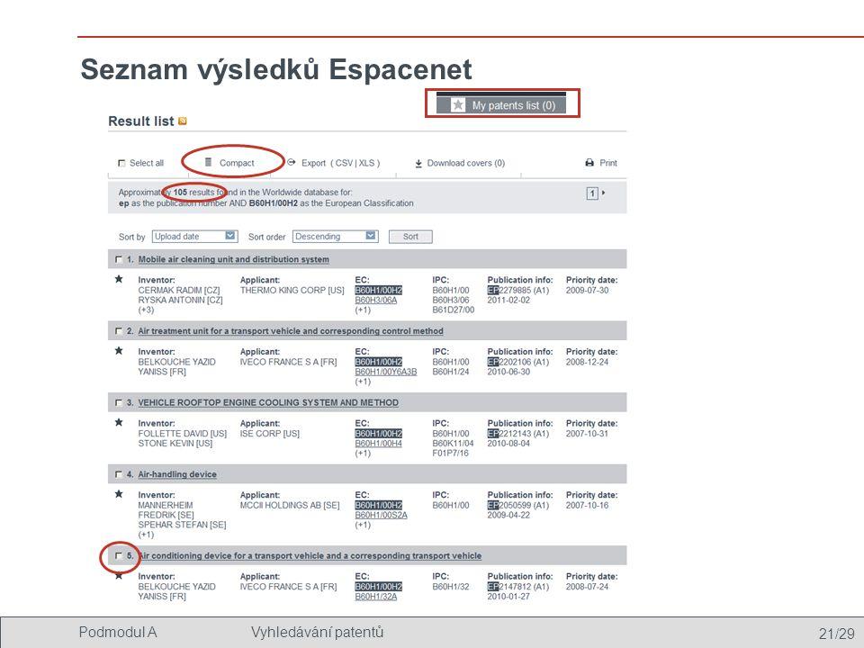 21/29 Podmodul AVyhledávání patentů Seznam výsledků Espacenet