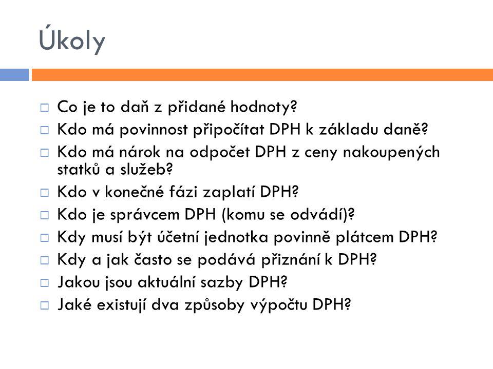 Zdroje  Štohl, P.Učebnice účetnictví pro střední školy a veřejnost.