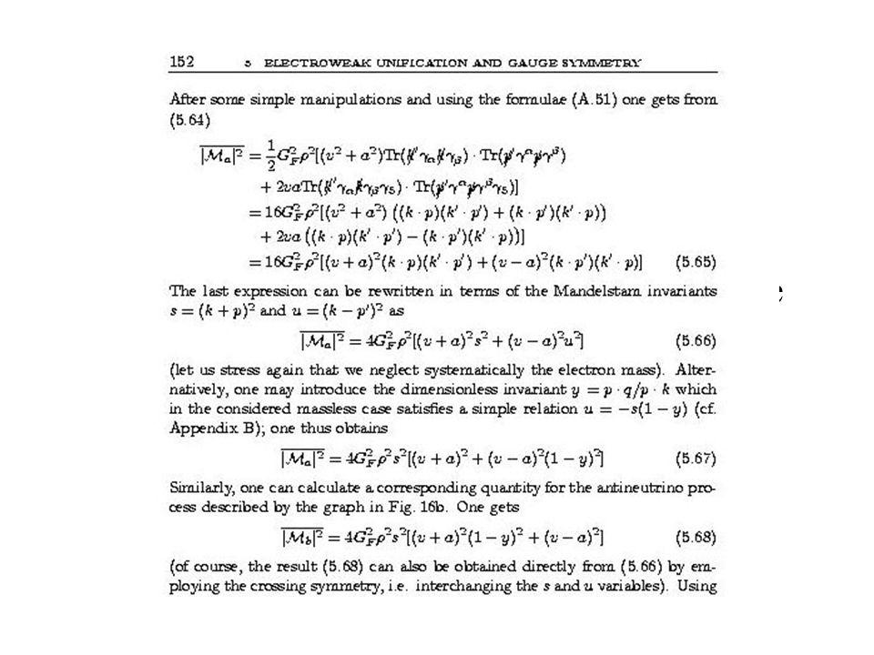 Fyzikové umějí pro podobné (i složitější) procesy či veličiny spočítat teoretické předpovědi pro měřitelné veličiny a srovnat je s experimentem