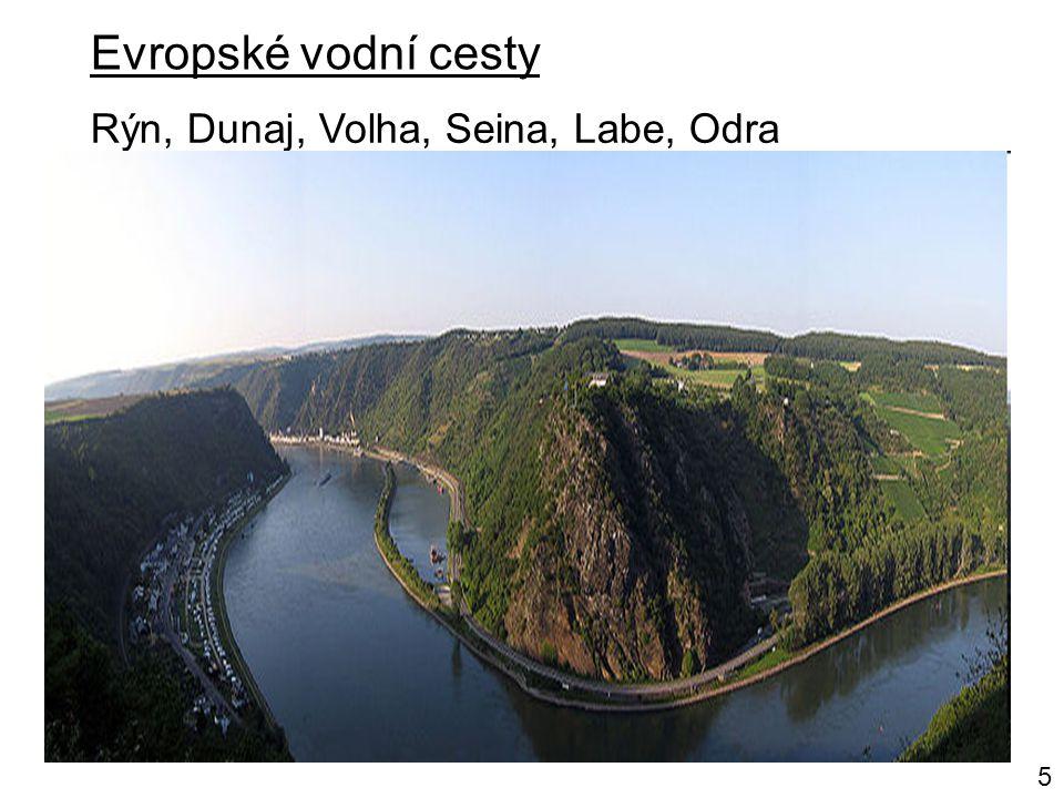 Evropské vodní cesty Rýn, Dunaj, Volha, Seina, Labe, Odra 5