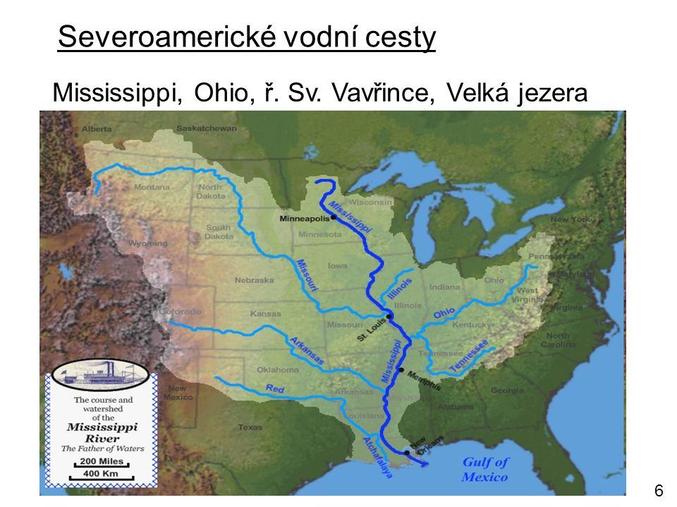Severoamerické vodní cesty Mississippi, Ohio, ř. Sv. Vavřince, Velká jezera 6