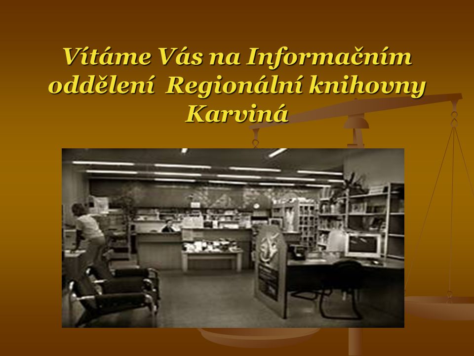 Prohlídka poboček Regionální knihovny Karviná Karviná 4 Oddělení dětské a dospělé