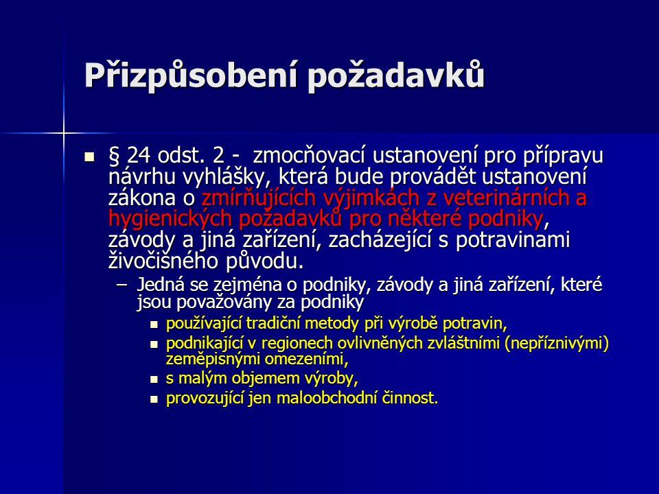 Přizpůsobení požadavků  § 24 odst.
