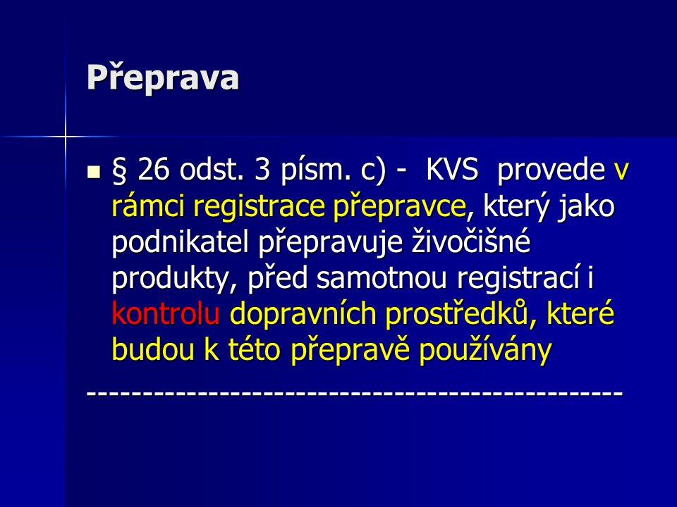 Přeprava  § 26 odst.3 písm.