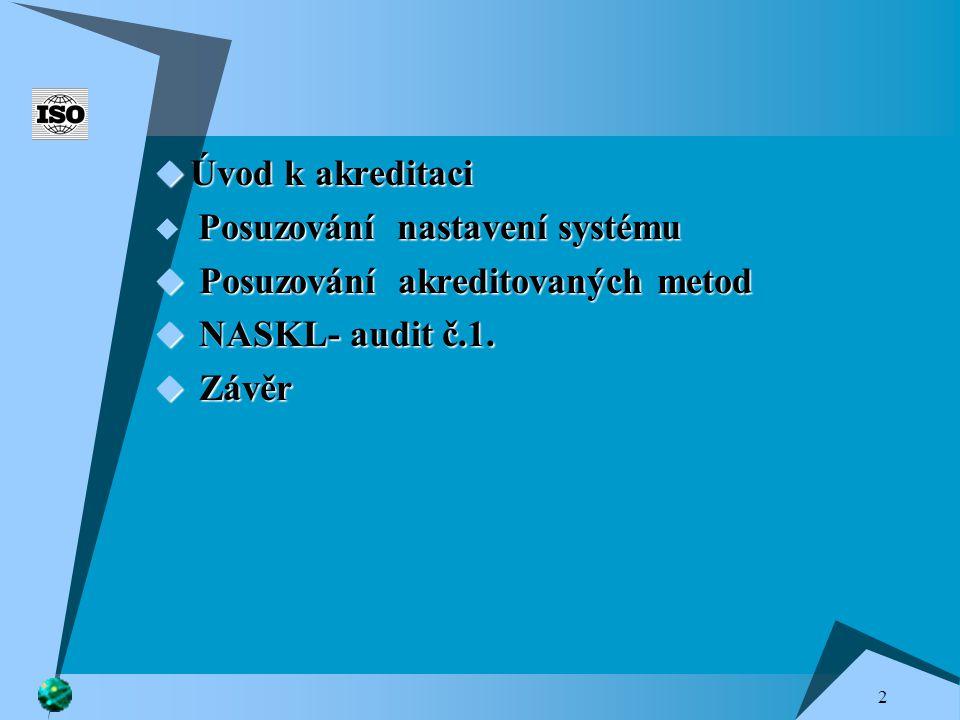 3 Úvodem  Jasně definovat oblast působnosti normy  Jasně definovat oblast působnosti normy - celé nemocnice (ISO 9001), celá laboratoř (ISO 15 189), část laboratoře apod.