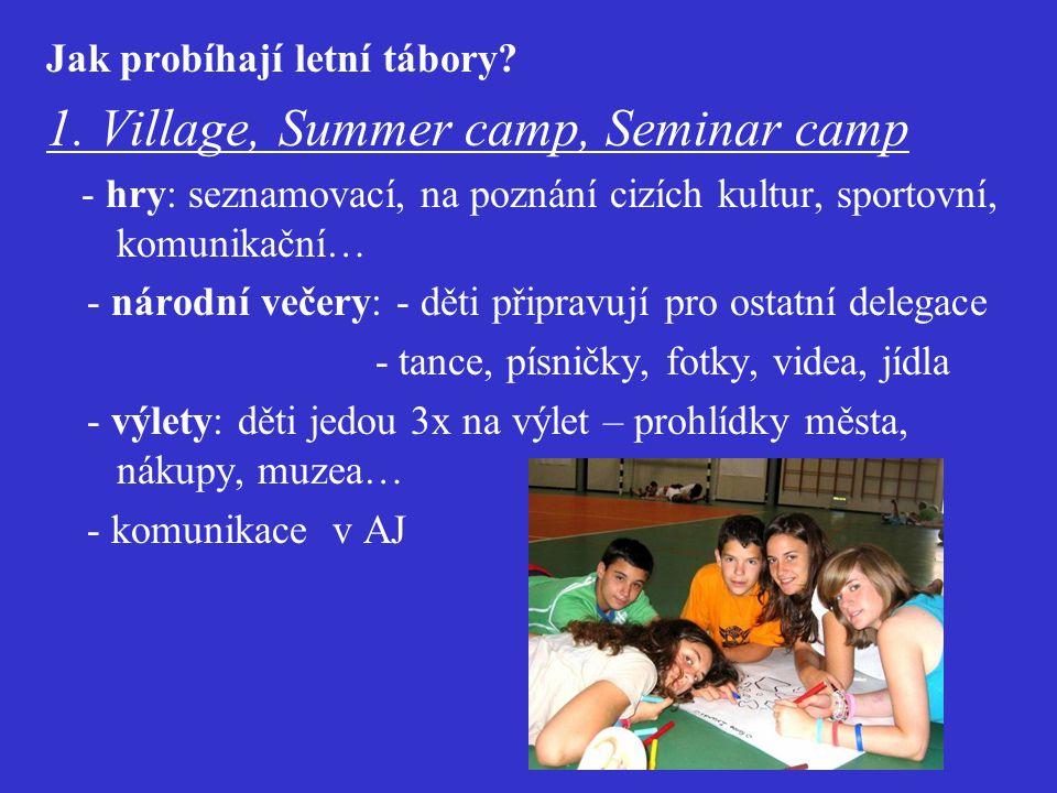 Jak probíhají letní tábory.1.