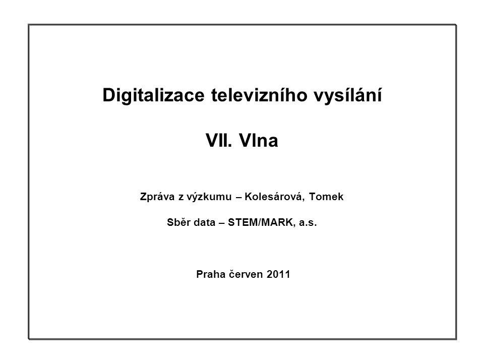 1 Digitalizace televizního vysílání VII.