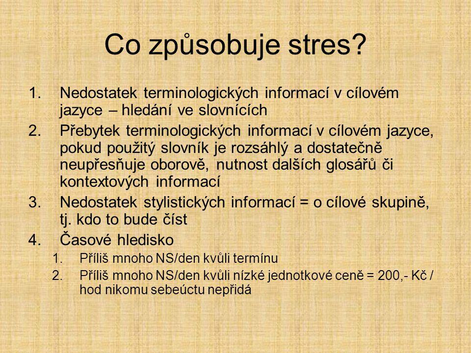 Co způsobuje stres.