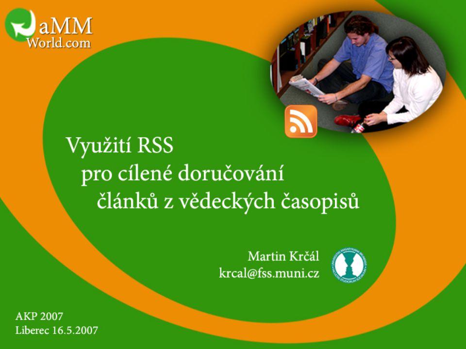 Obsah prezentace 1.Co je RSS 2.Možnosti využití RSS 3.Popis systému cíleného doručování vědeckých a odborných článků 4.Ukázka systému 5.Závěr