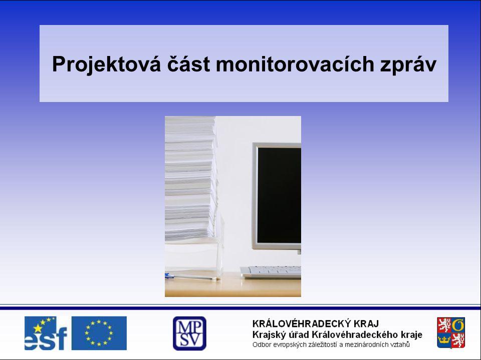 Projektová část monitorovacích zpráv