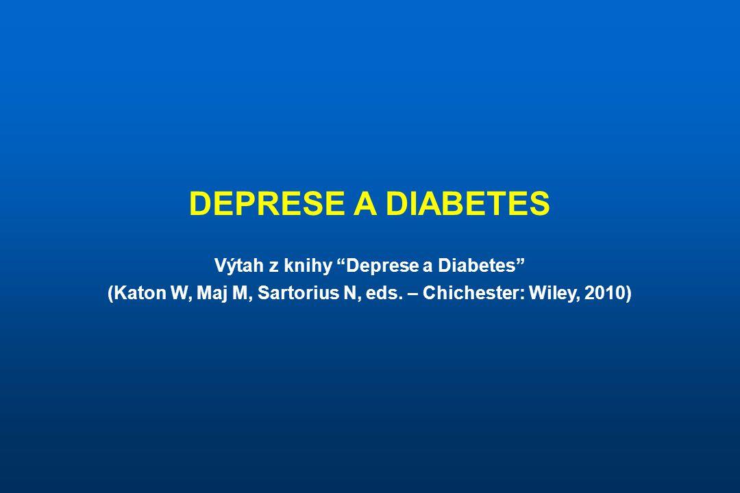 Epidemiologie deprese a diabetu •Prevalence klinicky významných depresivních příznaků u osob s diabetem dosahuje 31%, prevalence těžké depresivní epizody pak 11% (Anderson et al., 2001).