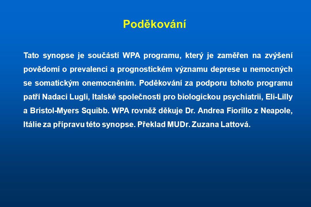 Tato synopse je součástí WPA programu, který je zaměřen na zvýšení povědomí o prevalenci a prognostickém významu deprese u nemocných se somatickým one