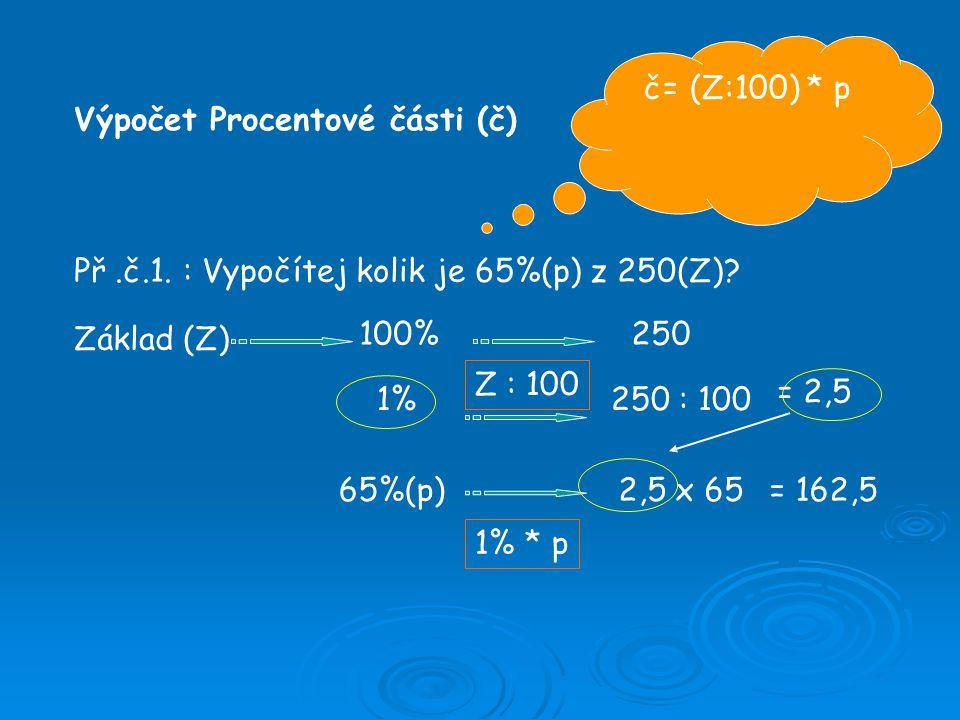 Př.č.2.: Vypočítej kolik je 25% z 1200.
