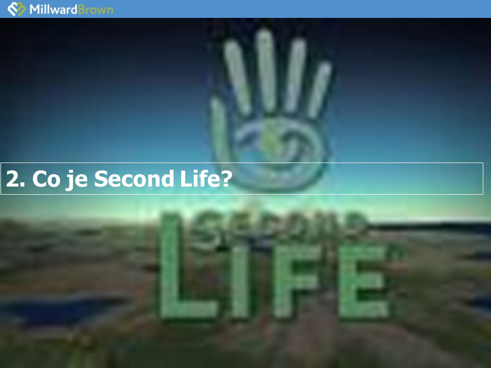2. Co je Second Life