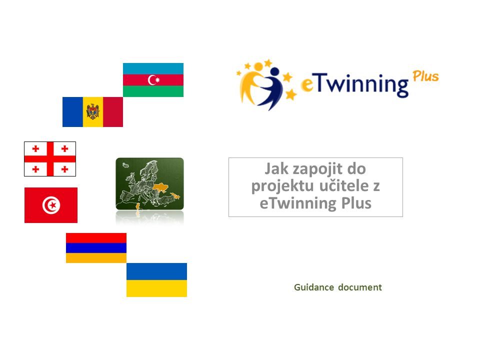 Jak zapojit do projektu učitele z eTwinning Plus Guidance document