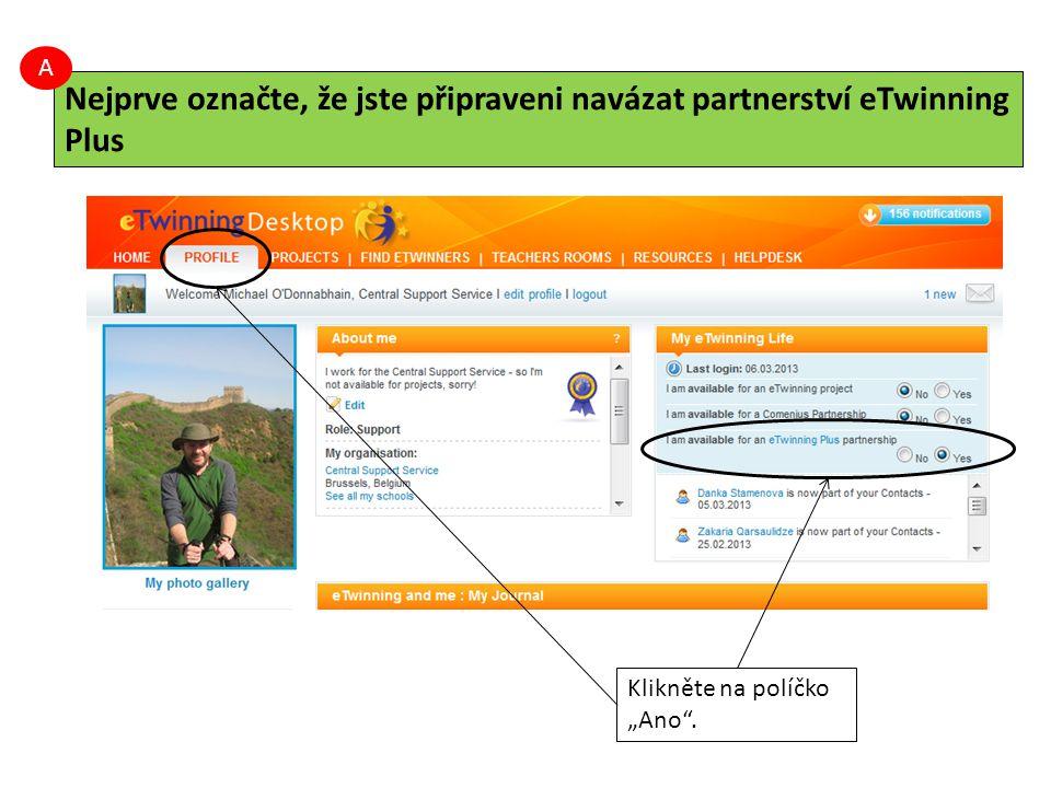"""Rada: Partnery z eTwinning Plus můžete do projektu přidávat pouze tehdy, pokud je v něm partnerství eTwinning Plus """"umožněno ."""