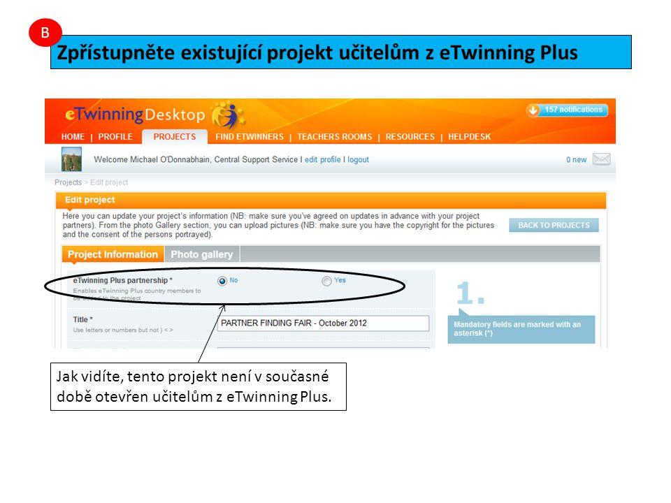 """Chcete-li projekt otevřít učitelům z eTwinning Plus, klikněte na políčko """"Ano a poté na """"Odeslat ."""