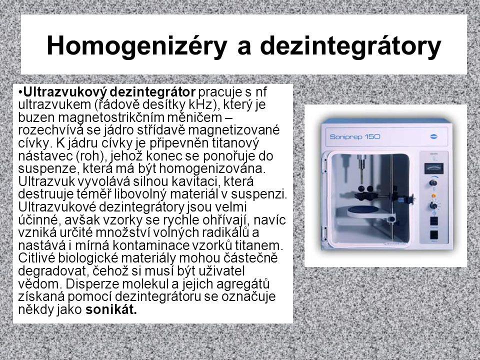•Ultrazvukový dezintegrátor pracuje s nf ultrazvukem (řádově desítky kHz), který je buzen magnetostrikčním měničem – rozechvívá se jádro střídavě magn