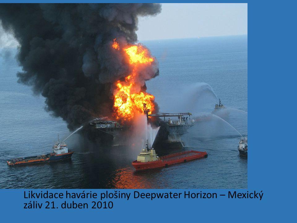 Likvidace havárie plošiny Deepwater Horizon – Mexický záliv 21. duben 2010