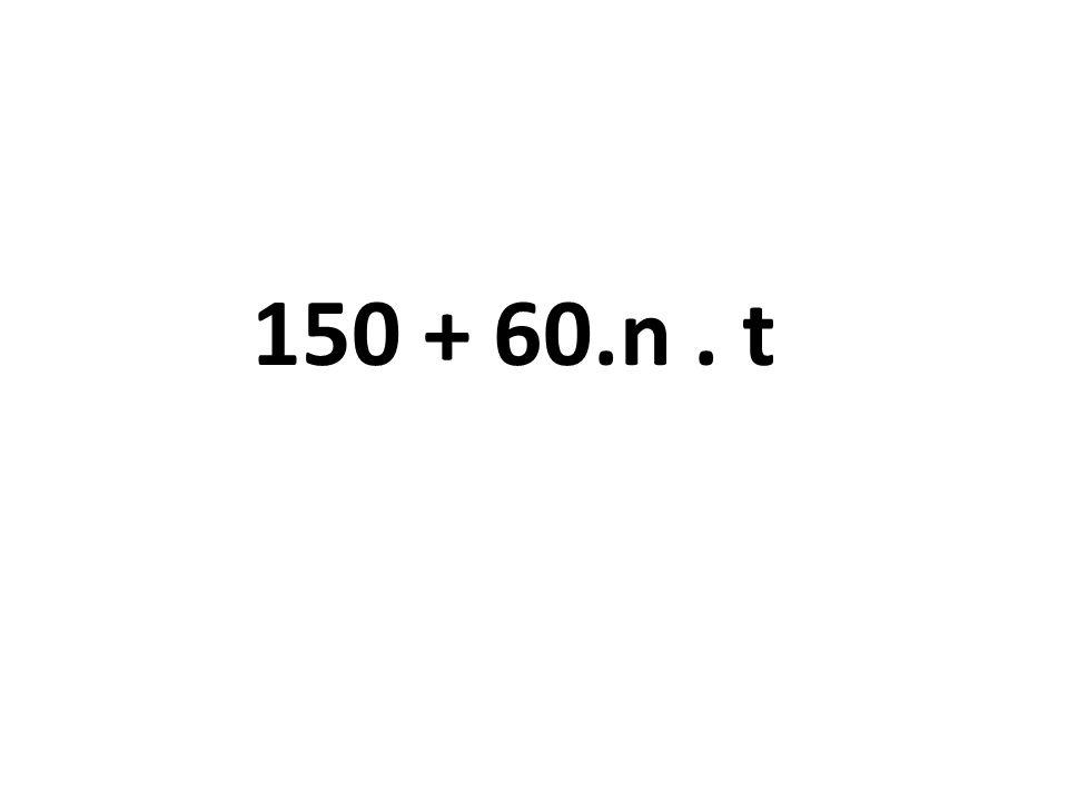 150 + 60.n. t