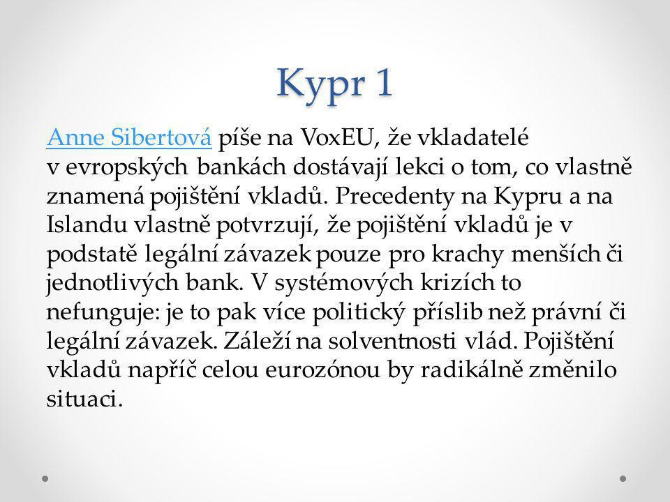 Kypr 1 Anne SibertováAnne Sibertová píše na VoxEU, že vkladatelé v evropských bankách dostávají lekci o tom, co vlastně znamená pojištění vkladů.