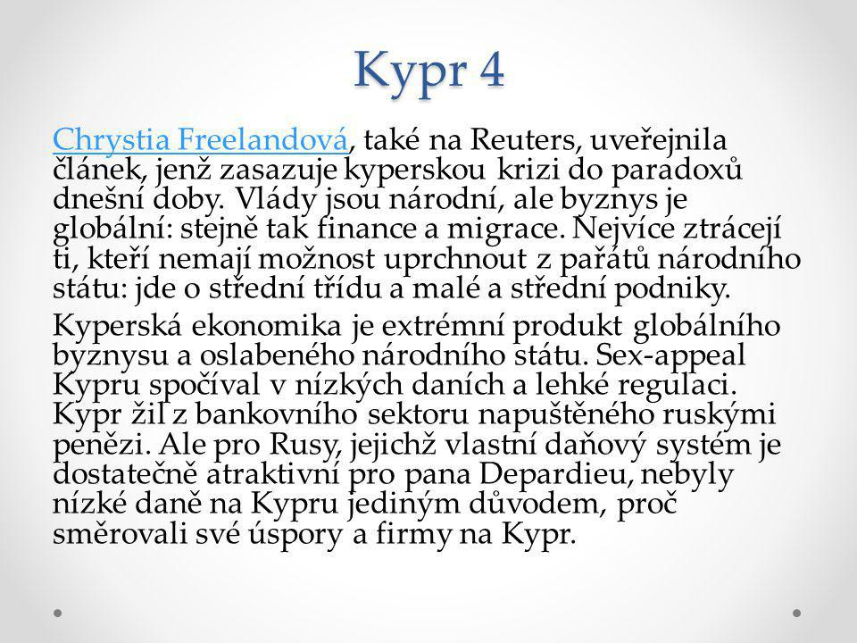 Kypr 5 Kypr představoval únik z korupce a autoritářské vlády do oblasti vlády práva a ochrany Evropské unie.