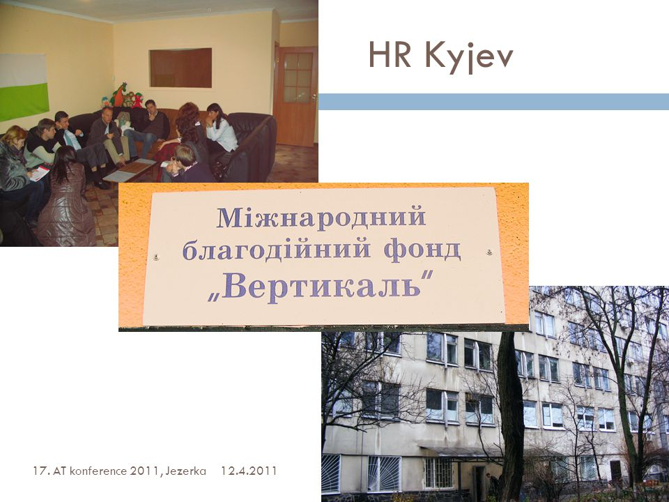HR Kyjev 12.4.201117. AT konference 2011, Jezerka