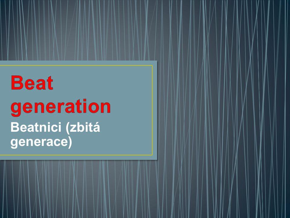 Beatnici (zbitá generace)