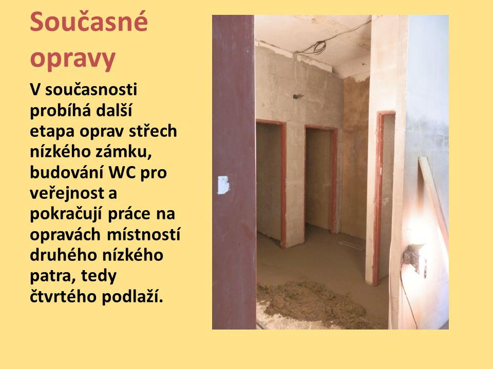 Současné opravy V současnosti probíhá další etapa oprav střech nízkého zámku, budování WC pro veřejnost a pokračují práce na opravách místností druhéh