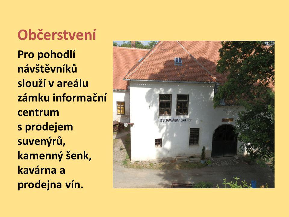 Občerstvení Pro pohodlí návštěvníků slouží v areálu zámku informační centrum s prodejem suvenýrů, kamenný šenk, kavárna a prodejna vín.