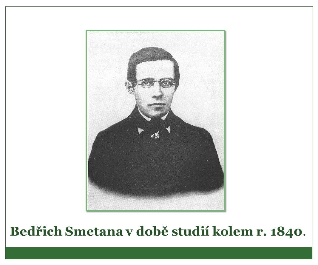 Bedřich Smetana v době studií kolem r. 1840.