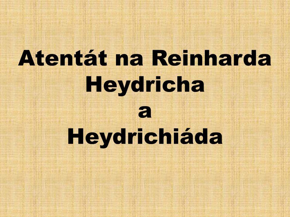 Reinhard Heydrich •Reinhard Tristan Eugen Heydrich (7.