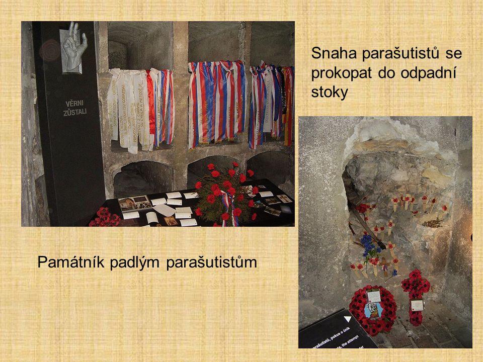 Památník padlým parašutistům Snaha parašutistů se prokopat do odpadní stoky