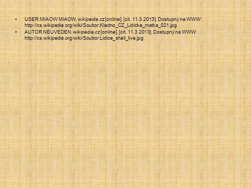•USER:MIAOW MIAOW. wikipedia.cz [online]. [cit. 11.3.2013]. Dostupný na WWW: http://cs.wikipedia.org/wiki/Soubor:Kladno_CZ_Lidicka_matka_021.jpg •AUTO
