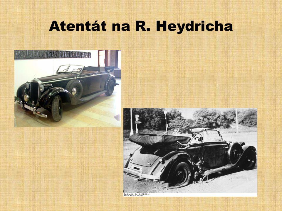 Operace Anthropoid Atentát na Reinharda Heydricha, jež nese krycí název Operace Anthropoid, byl proveden 27.května v pražské Libni.