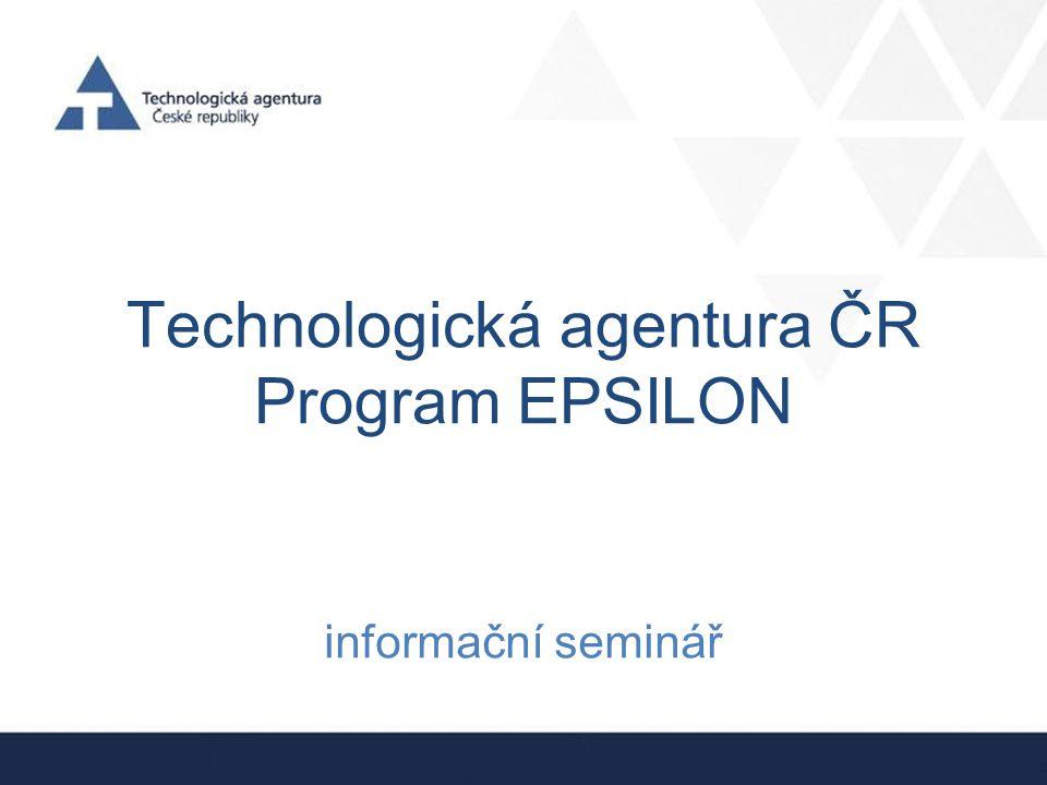 Program EPSILON Cílem programu EPSILON je podpora projektů, jejichž výsledky mají vysoký potenciál pro rychlé uplatnění v nových produktech, výrobních postupech a službách.