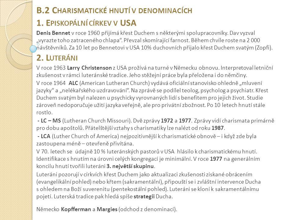 B.2 C HARISMATICKÉ HNUTÍ V DENOMINACÍCH 1.