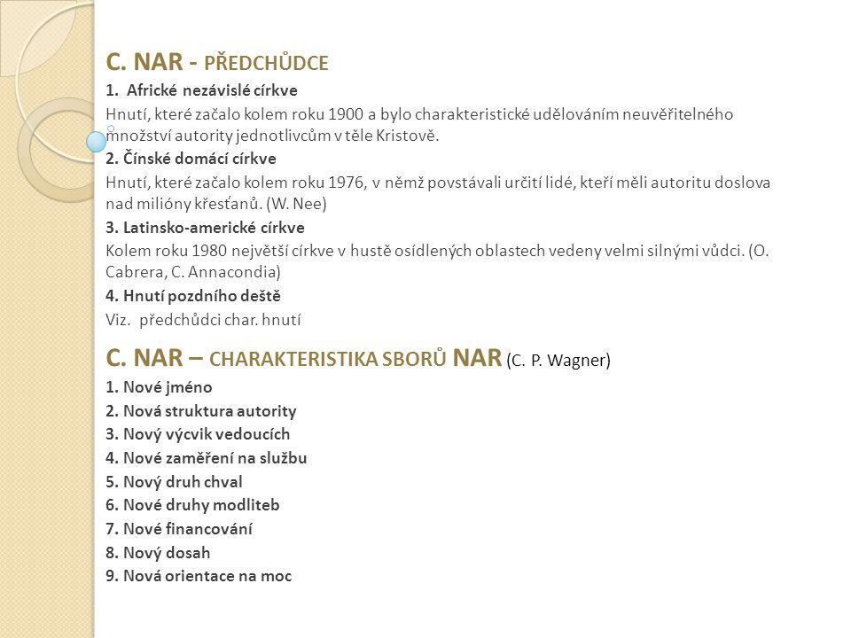 C.NAR - PŘEDCHŮDCE 1.