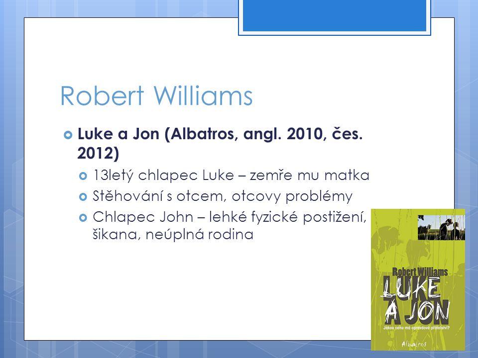 Robert Williams  Luke a Jon (Albatros, angl.2010, čes.