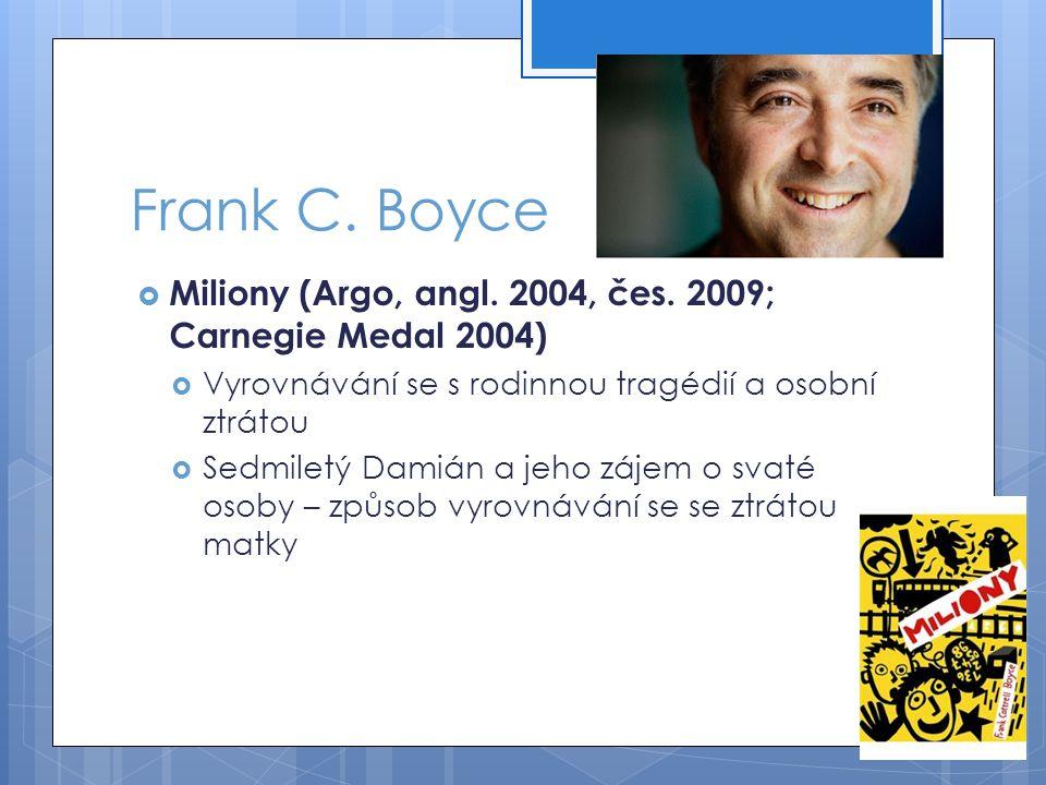 Frank C.Boyce  Miliony (Argo, angl. 2004, čes.