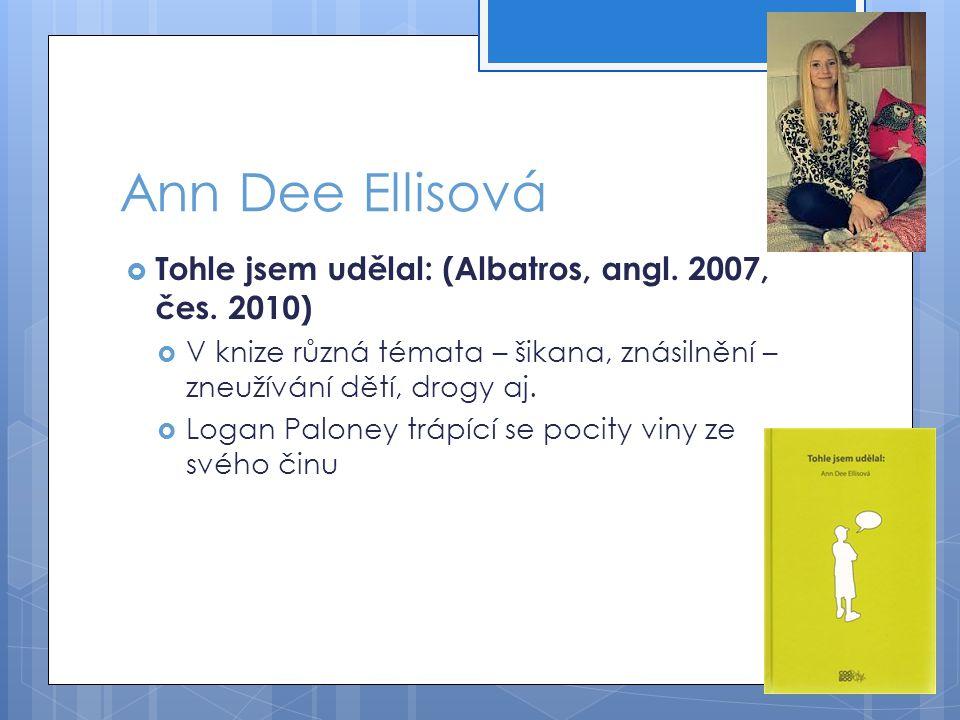 Ann Dee Ellisová  Tohle jsem udělal: (Albatros, angl.