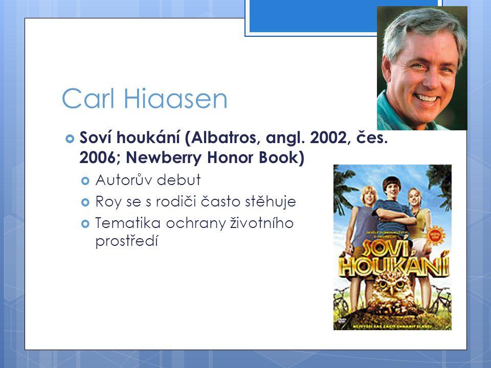 Carl Hiaasen  Soví houkání (Albatros, angl.2002, čes.