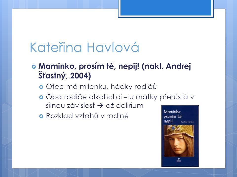 Ivona Březinová  Holky na vodítku: Jmenuji se Martina (Albatros, 2003)  Psychoterapeutický deník s prostřihy do aktuálního dění (pobyt v léčebně)