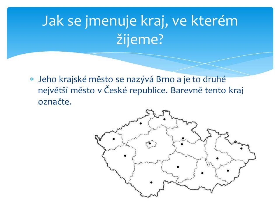  Jeho krajské město se nazývá Brno a je to druhé největší město v České republice.
