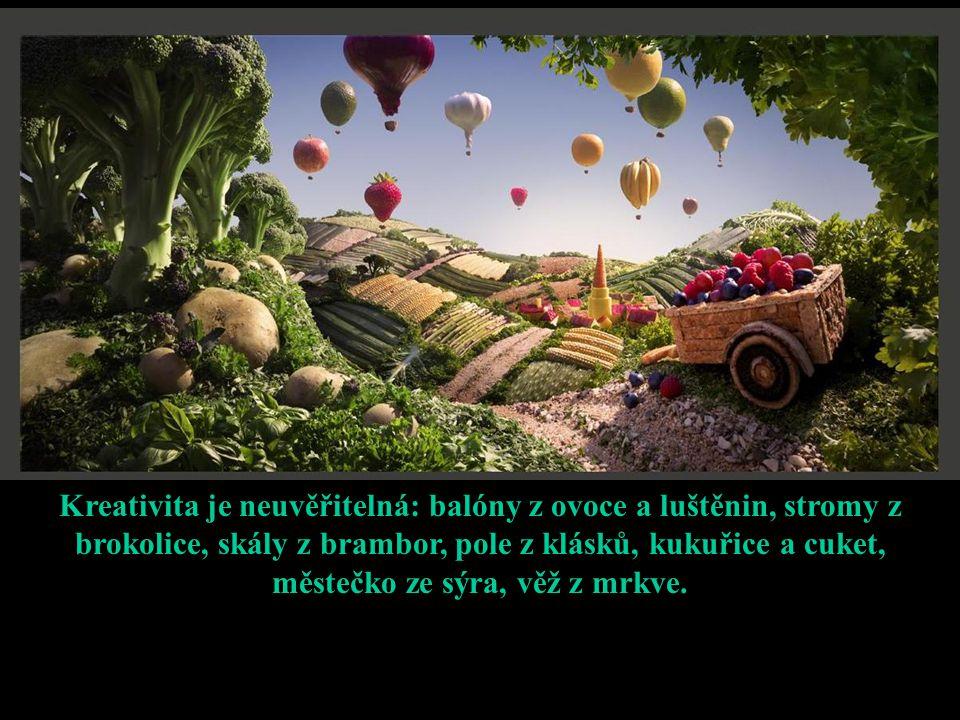 Kreativita je neuvěřitelná: balóny z ovoce a luštěnin, stromy z brokolice, skály z brambor, pole z klásků, kukuřice a cuket, městečko ze sýra, věž z m