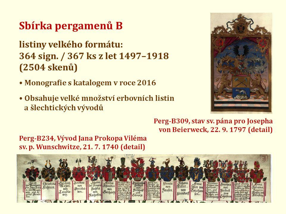 Sbírka pergamenů B listiny velkého formátu: 364 sign. / 367 ks z let 1497–1918 (2504 skenů) • Obsahuje velké množství erbovních listin a šlechtických