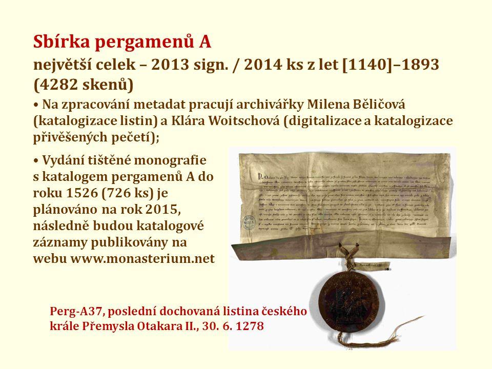 Sbírka pergamenů A největší celek – 2013 sign.