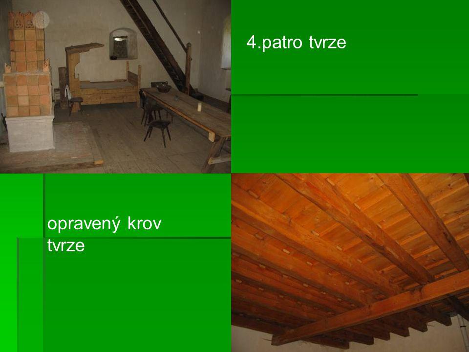 4.patro tvrze opravený krov tvrze