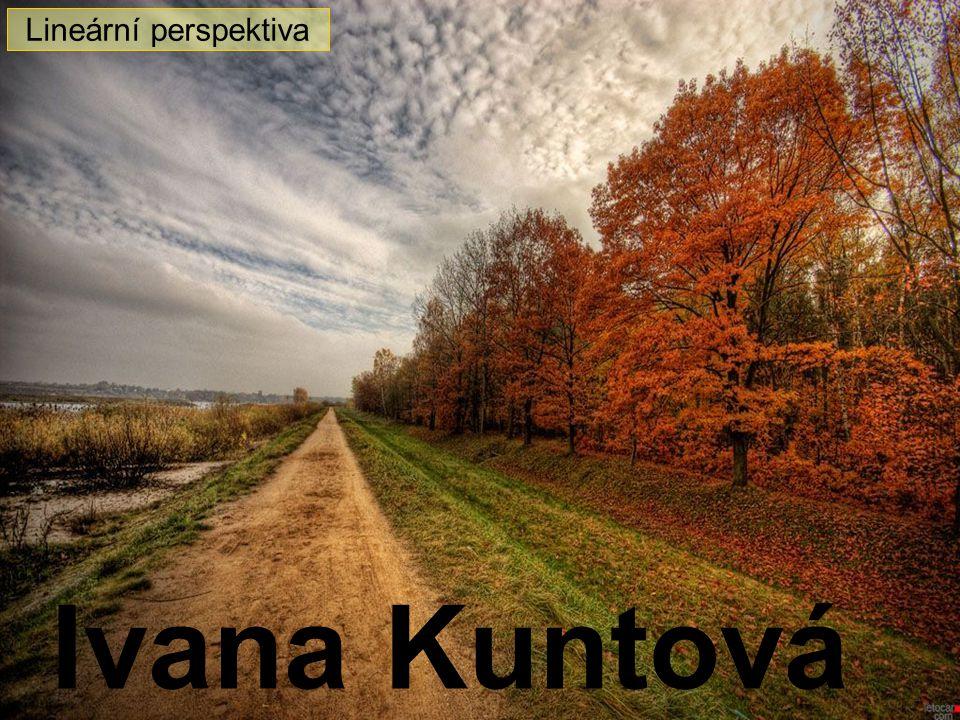 1 Lineární perspektiva Ivana Kuntová